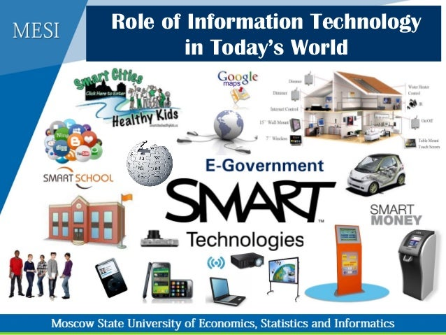 role of information technology in todays world - Information Technology Responsibilities
