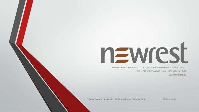 Newrest Maroc Services | 280, Bd Yacoub El Mansour – Casablanca 20200 Tél : +212522-95-66-66 | Fax : +212522-39-22-97 www....
