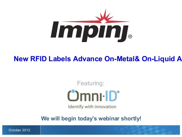 New RFID Labels Advance On-Metal          & On-Liquid Asset Tracking Capabilities                            Featuring:   ...