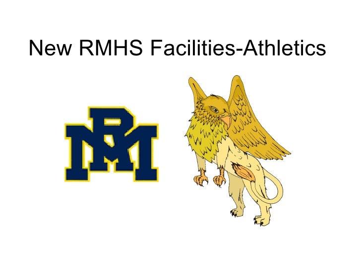New RMHS Facilities-Athletics
