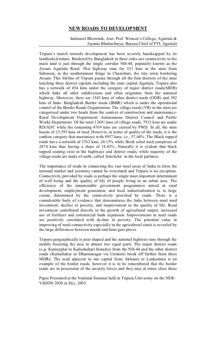 NEW ROADS TO DEVELOPMENT                   Indraneel Bhowmik, Asst. Prof. Women's College, Agartala &                     ...