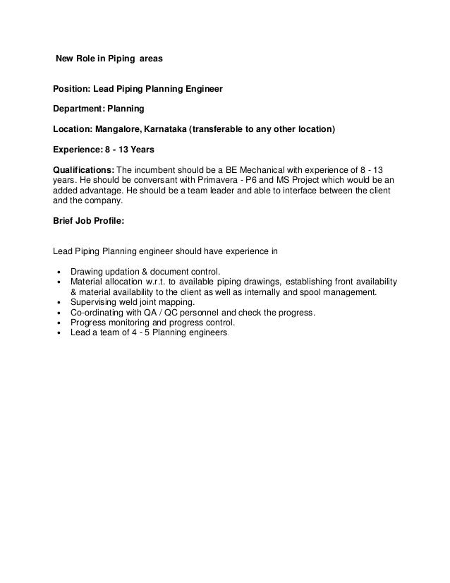 New Role in Piping areas Position: Lead Piping Planning Engineer Department: Planning Location: Mangalore, Karnataka (tran...