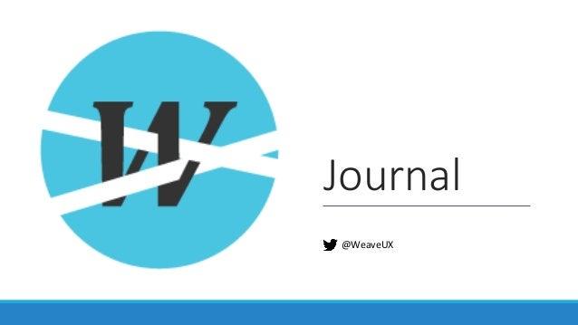 Journal @WeaveUX