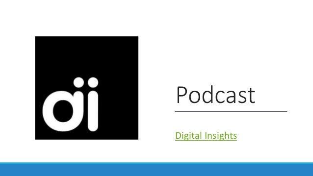 Podcast Digital Insights