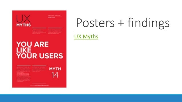 Posters + findings UX Myths