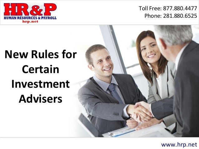 new rules for certain investment advisers