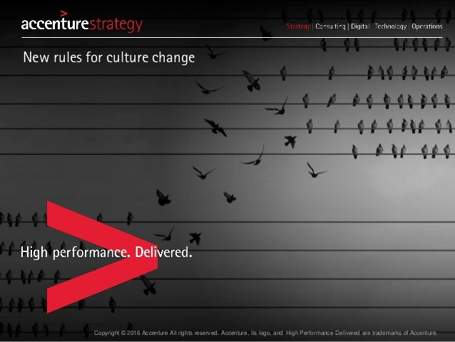 new rules for culture change � accenture strategy
