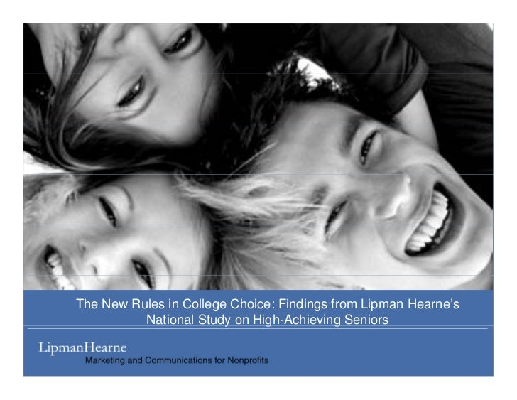 The New Rules in College Choice: Findings from Lipman Hearne's           National Study on High-Achieving Seniors         ...