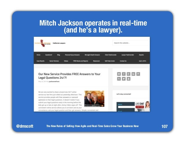 @dmscott  The New Rules of Selling: How Agile and Real-Time Sales Grow Your Business Now  107  Mitch Jackson operates in r...