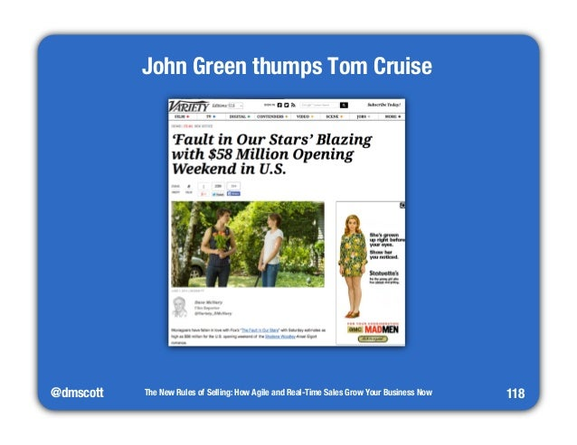 @dmscott  The New Rules of Selling: How Agile and Real-Time Sales Grow Your Business Now  118  John Green thumps Tom Cruis...