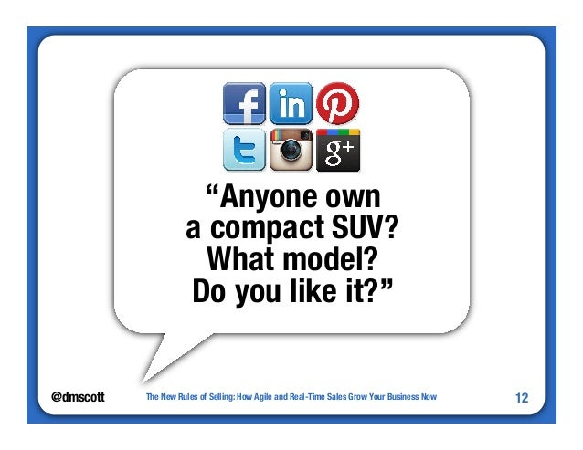 """""""Anyone own""""  a compact SUV?""""  What model?""""  Do you like it?""""  @dmscottThe New Rules of Selling: How Agile and Real-Time S..."""