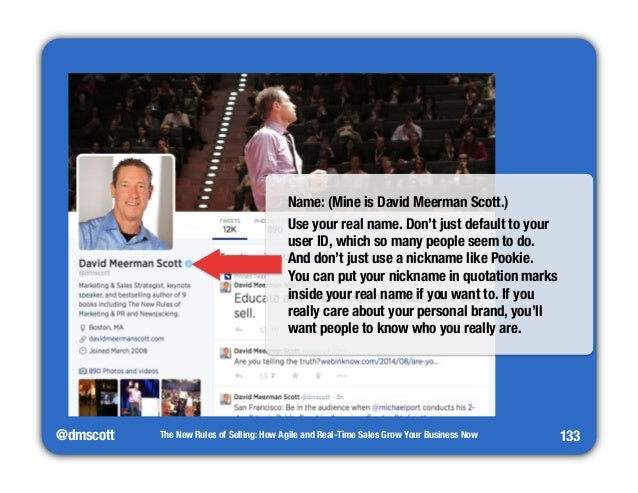 @dmscott  The New Rules of Selling: How Agile and Real-Time Sales Grow Your Business Now  133  Name: (Mine is David Meerma...