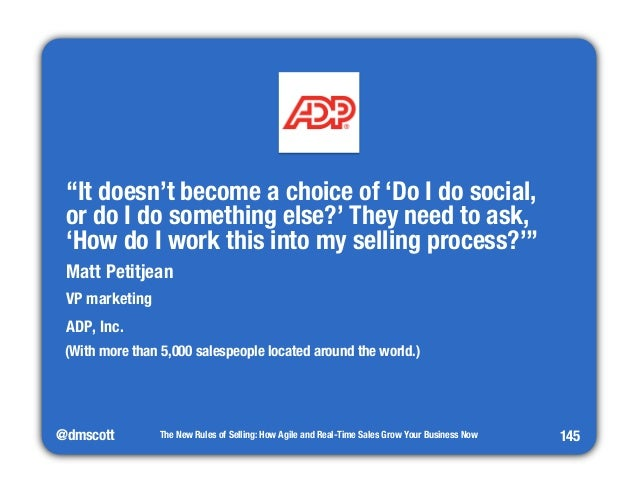"""@dmscott  The New Rules of Selling: How Agile and Real-Time Sales Grow Your Business Now  145  """"It doesn't become a choice..."""