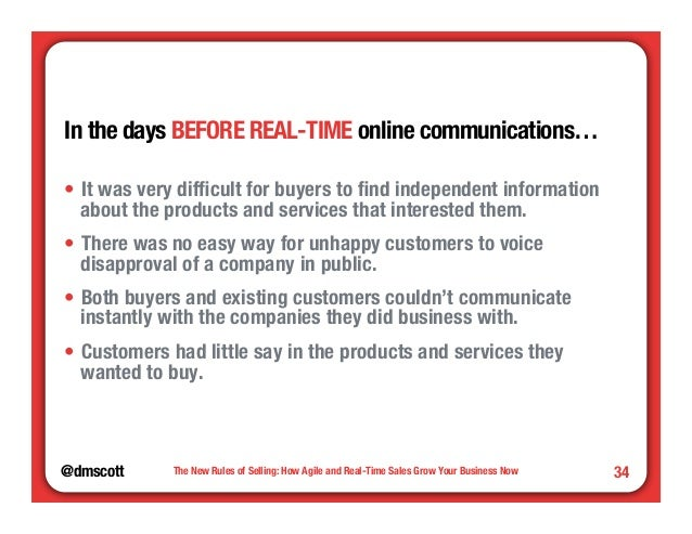 @dmscott  The New Rules of Selling: How Agile and Real-Time Sales Grow Your Business Now  34  In the days BEFORE REAL-TIME...