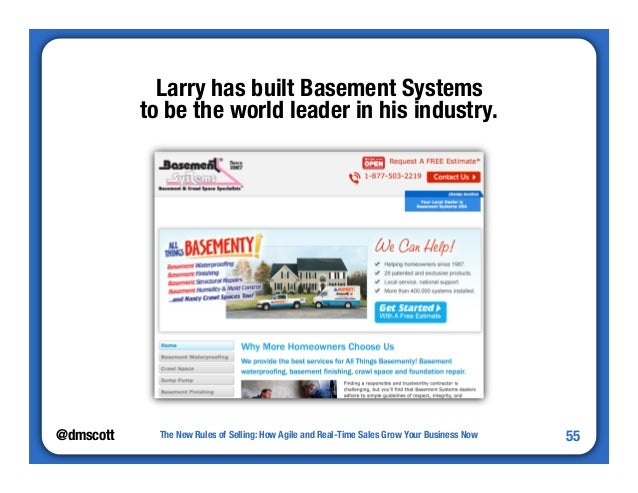 @dmscott  The New Rules of Selling: How Agile and Real-Time Sales Grow Your Business Now  55  Larry has built Basement Sys...