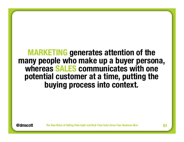 """MARKETING generates attention of the""""  many people who make up a buyer persona,  whereas SALES communicates with one  pote..."""
