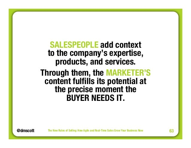 """@dmscott  The New Rules of Selling: How Agile and Real-Time Sales Grow Your Business Now  63  SALESPEOPLE add context""""  to..."""