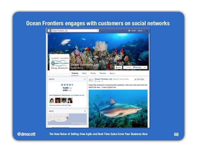 @dmscott  The New Rules of Selling: How Agile and Real-Time Sales Grow Your Business Now  68  Ocean Frontiers engages with...