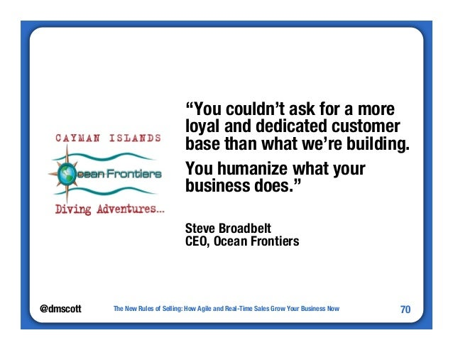"""@dmscott  """"You couldn't ask for a more  loyal and dedicated customer  base than what we're building.  You humanize what yo..."""