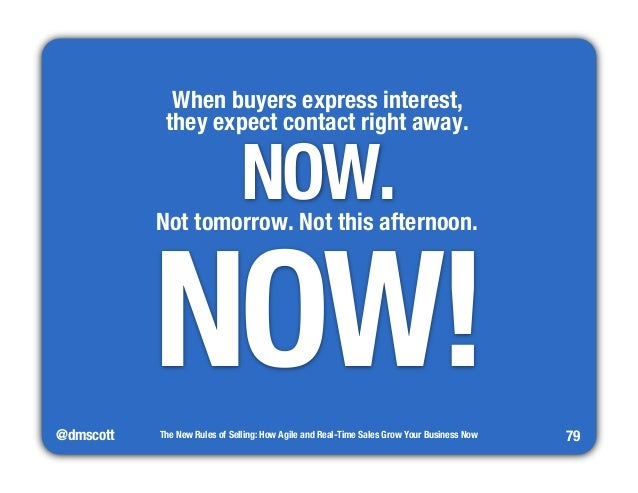 """@dmscott  When buyers express interest,""""  they expect contact right away.  The New Rules of Selling: How Agile and Real-Ti..."""