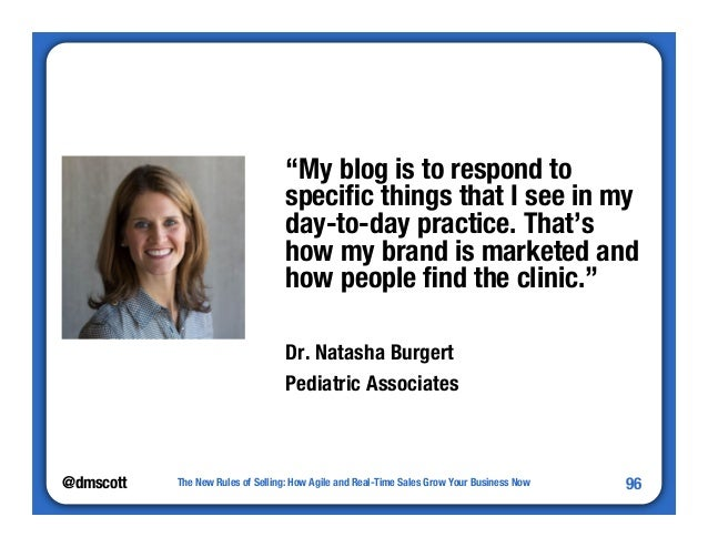"""@dmscott  """"My blog is to respond to  specific things that I see in my  day-to-day practice. That's  how my brand is market..."""