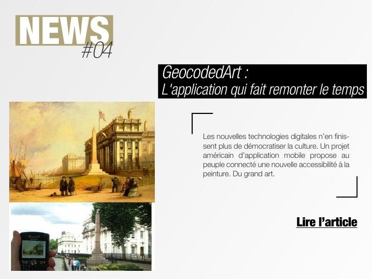 NEWS   #04         GeocodedArt :         Lapplication qui fait remonter le temps                 Les nouvelles technologie...