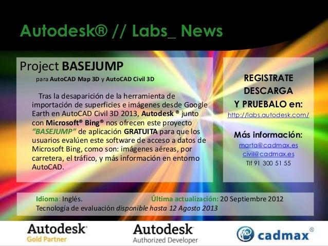 Autodesk® // Labs_ NewsProject BASEJUMP  para AutoCAD Map 3D y AutoCAD Civil 3D                        REGISTRATE   Tras l...