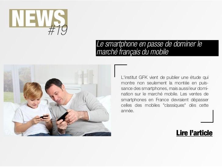 NEWS   #19         Le smartphone en passe de dominer le         marché français du mobile                 Linstitut GFK vi...