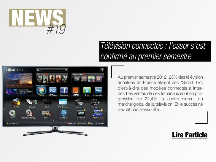 NEWS   #19         Télévision connectée : lessor sest         confirmé au premier semestre               Au premier semest...