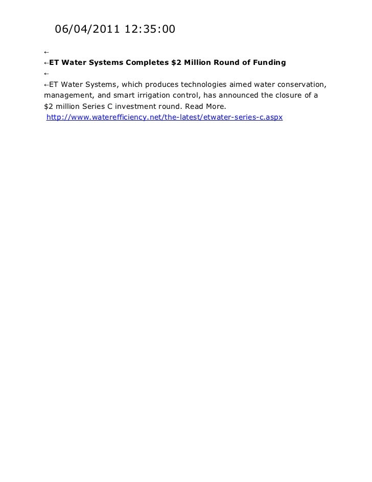 06/04/2011 12:35:00←←ET Water Systems Completes $2 Million Round of Funding←←ET Water Systems, which produces technologies...