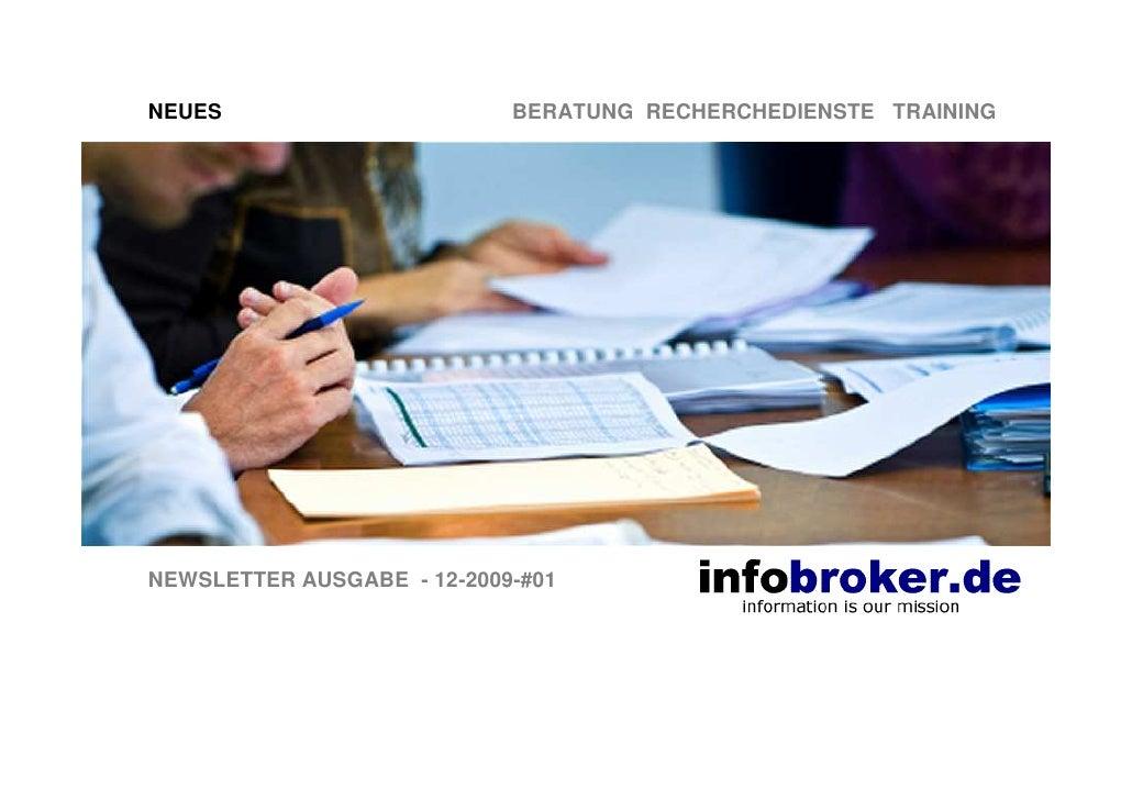 NEUES                       BERATUNG RECHERCHEDIENSTE TRAINING     NEWSLETTER AUSGABE - 12-2009-#01