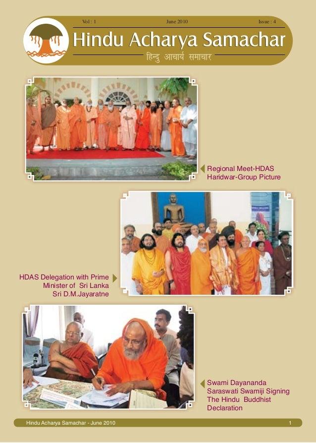 Vol : 1 June 2010 Issue : 4 Hindu Acharya Samachar - June 2010 1 Regional Meet-HDAS Haridwar-Group Picture HDAS Delegation...