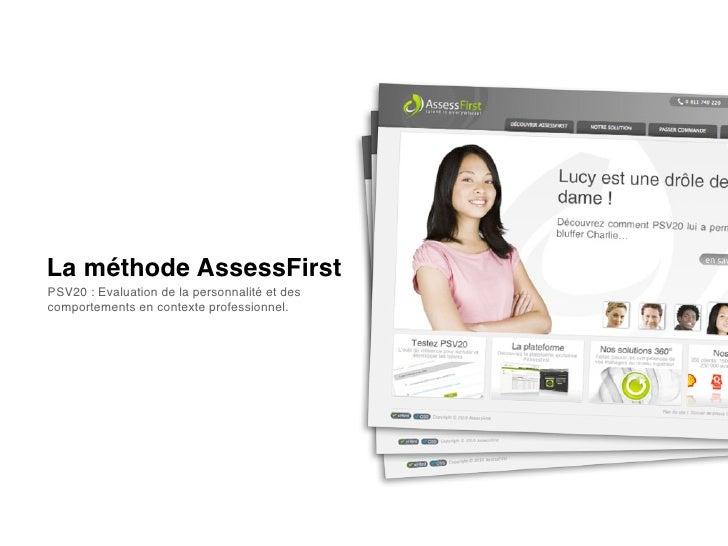 La méthode AssessFirstPSV20 : Evaluation de la personnalité et descomportements en contexte professionnel.