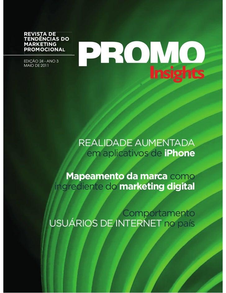 REVISTA DETENDÊNCIAS DOMARKETINGPROMOCIONALEDIÇÃO 24 - ANO 3MAIO DE 2011                    REALIDADE AUMENTADA           ...