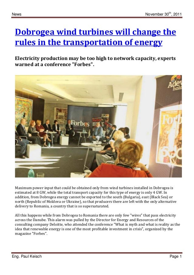 News November 30th , 2011 Eng. Paul Keisch Page 1 Dobrogea wind turbines will change the rules in the transportation of en...