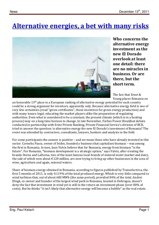 News December 13th , 2011 Eng. Paul Keisch Page 1 Alternative energies, a bet with many risks Who concerns the alternative...