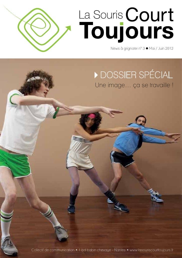 News à grignoter n° 3 • Mai / Juin 2012                                          DOSSIER SPÉCIAL                          ...