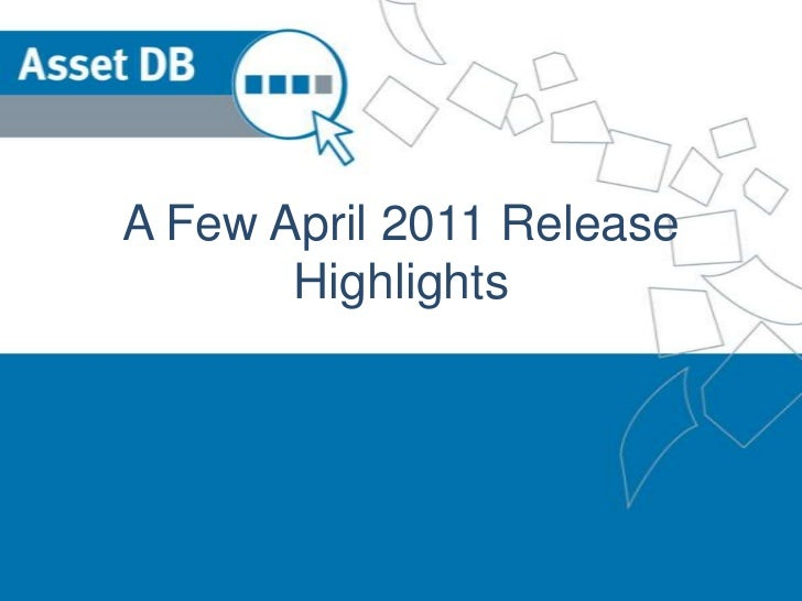 A Few April 2011 Release Highlights<br />