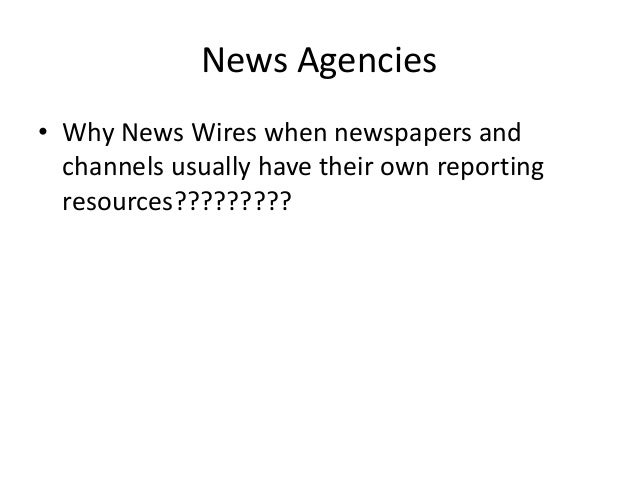 News Wires | News Agencies