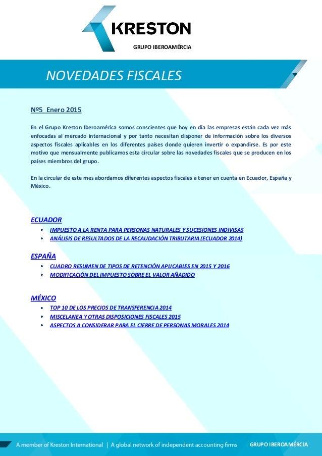 GRUPO IBEROAMÉRCIA GRUPO IBEROAMÉRCIA Nº5 Enero 2015 En el Grupo Kreston Iberoamérica somos conscientes que hoy en día las...