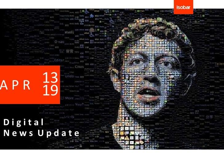 13A P R 19DigitalNews Update