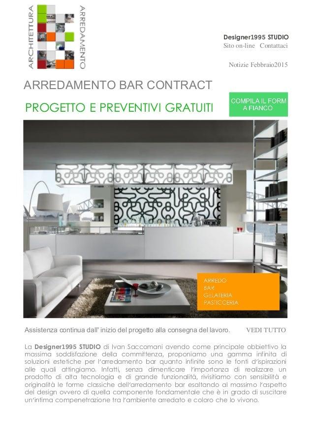 Designer1995 STUDIO Sito on-line Contattaci Notizie Febbraio2015 VEDI TUTTO ARREDAMENTO BAR CONTRACT PROGETTO E PREVENTIVI...