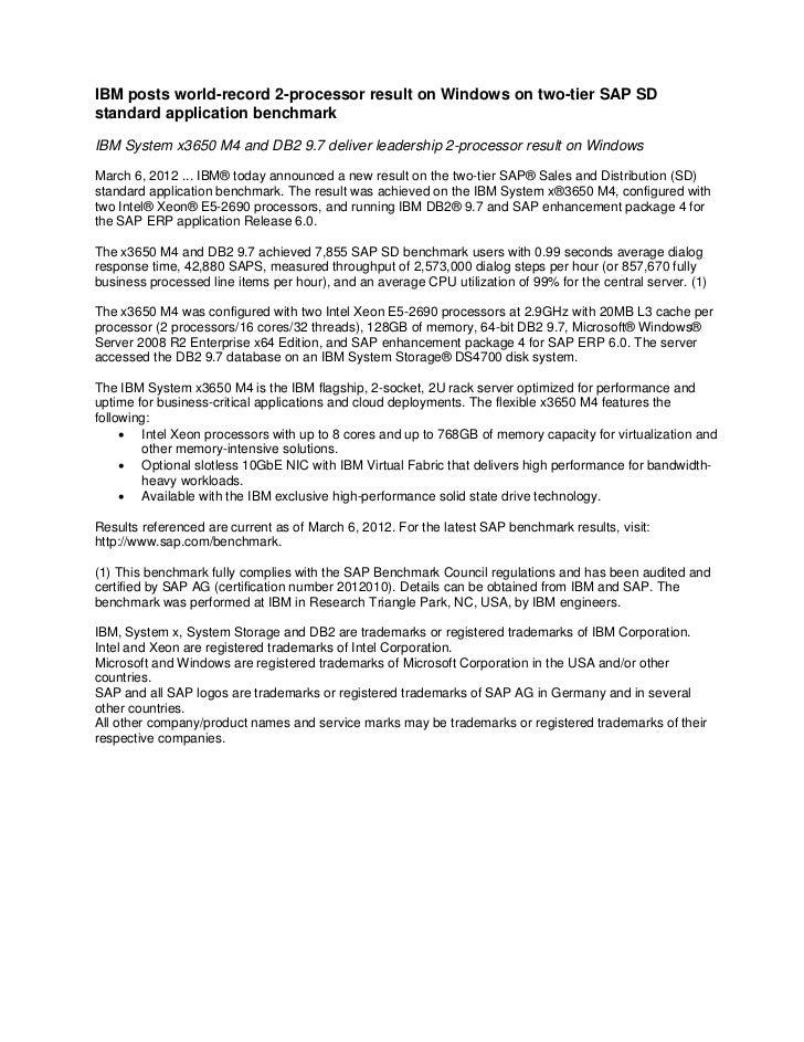 IBM posts world-record 2-processor result on Windows on two-tier SAP SDstandard application benchmarkIBM System x3650 M4 a...