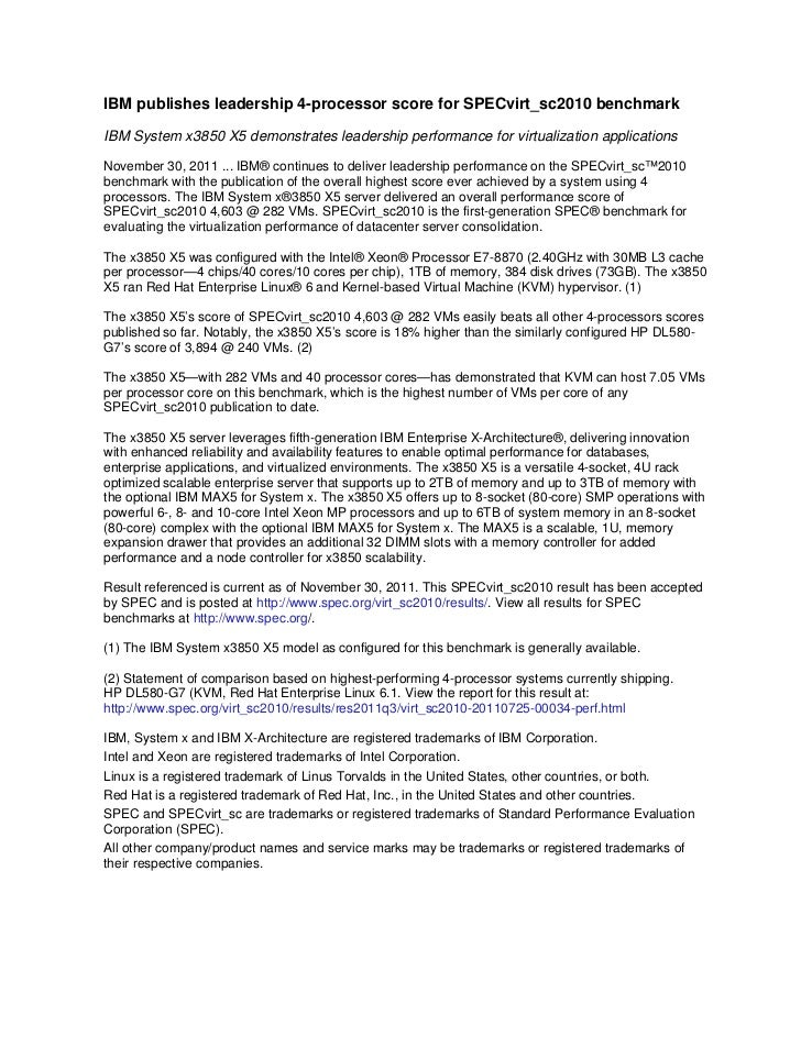 IBM publishes leadership 4-processor score for SPECvirt_sc2010 benchmarkIBM System x3850 X5 demonstrates leadership perfor...