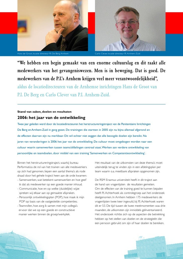 """Hans de Groot, locatie directeur P.I. De Berg Arnhem             Carlo Clever, locatie directeur P.I. Arnhem-Zuid    """"We h..."""