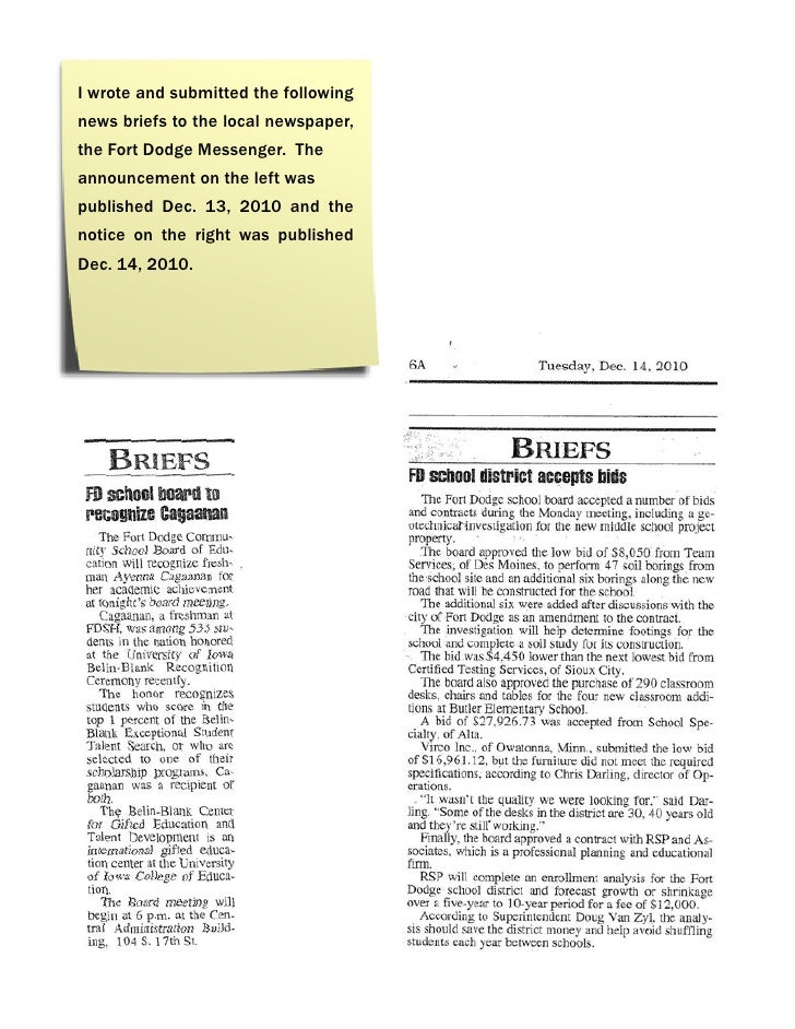 I wrote and submitted the followingnews briefs to the local newspaper,the Fort Dodge Messenger. Theannouncement on the lef...