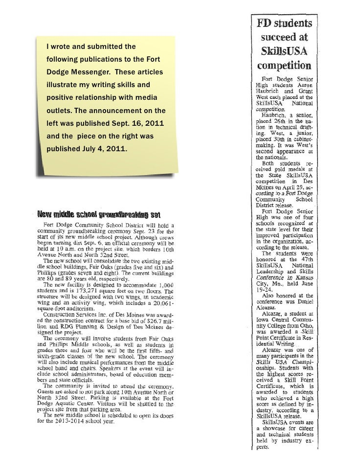 I wrote and submitted thefollowing publications to the FortDodge Messenger. These articlesillustrate my writing skills and...