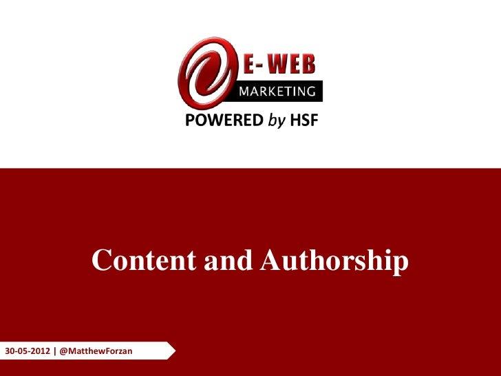 Content and Authorship30-05-2012 | @MatthewForzan