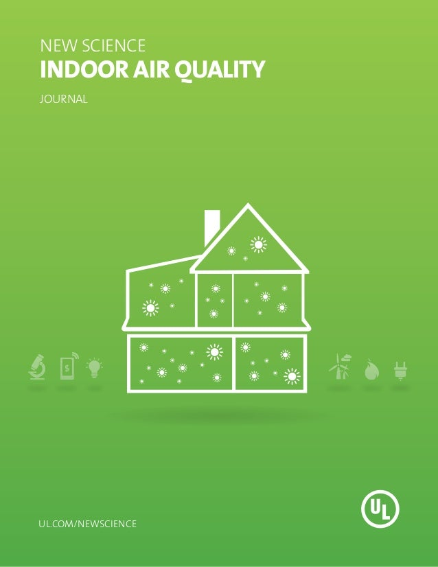 NEW SCIENCEINDOOR AIR QUALITYJOURNALul.com/newscience
