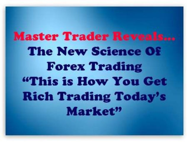 New science of forex trading forum